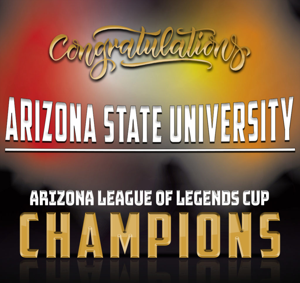 Arizona League of Legends Cup Champions ASU